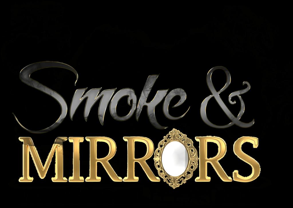 Smoke & Mirrors Magic Theater